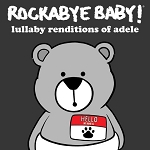 Rockabye Baby - Lullaby Renditions of Adele