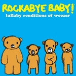Lullaby Renditions of Weezer