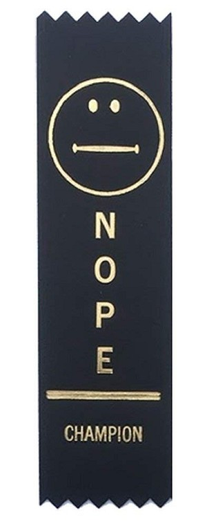 Adulting FTW - NOPE Champion Award Ribbon