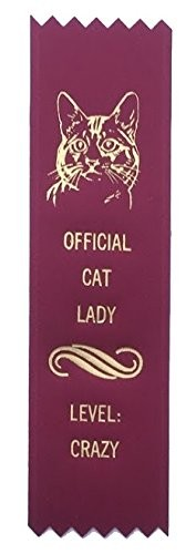 Adulting FTW - Official Cat Lady Award Ribbon