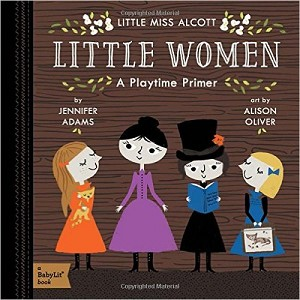 BabyLit ~ Little Women