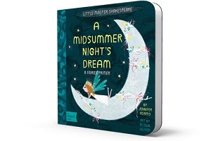 BabyLit ~ A Midsummer Night's Dream