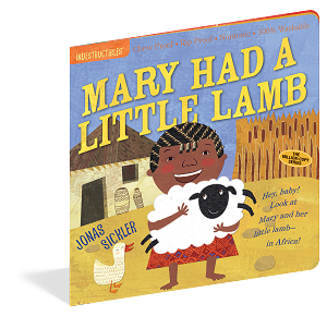 Indestructibles Baby Books: Mary Had A Little Lamb