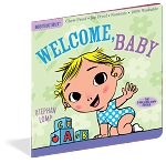 Indestructibles Baby Books: Welcome, Baby