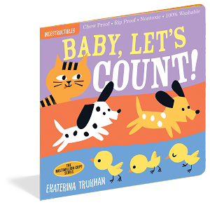 Indestructibles Baby Books: Baby, Let's Count!