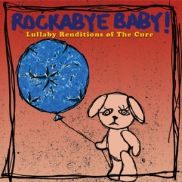 Lullaby Renditions of The Cure
